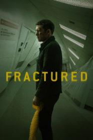 Fractured (2019) Sub Indo